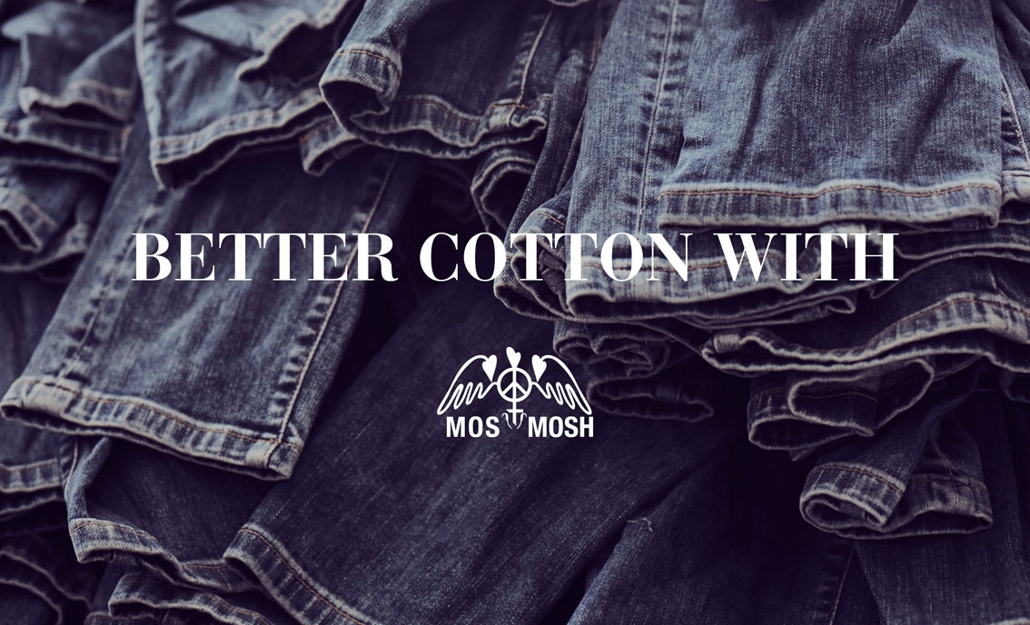 Mos Mosh better cotton initiative